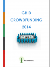 Cum sa atragi finantare pentru business-ul tau – Ghid Crowdfunding 2014