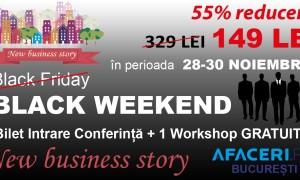 (P) La Afaceri.ro, Black Friday se sarbatoreste de doua ori: inca 3 zile de reduceri speciale din partea organizatorilor Conferintei New Business Story – Afaceri.ro Bucuresti
