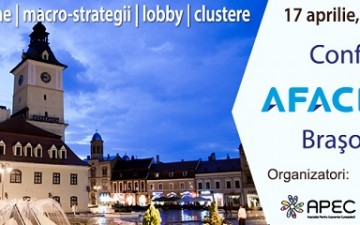 (P) Conferinta Afaceri.ro Brasov 2015 – Finantari si macro-proiecte europene. Clustere si lobby – instrumente de dezvoltare a afacerilor
