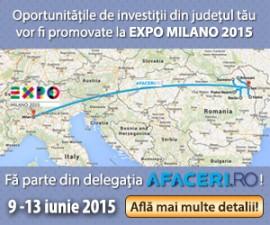 Maine va avea loc un Pre-eveniment de promovare a Misiunii economice Invest in NE Romania – EXPO Milano 2015 la Bacau