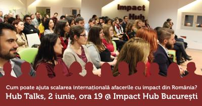 Impact Hub ajuta afacerile sociale din Romania sa scaleze international