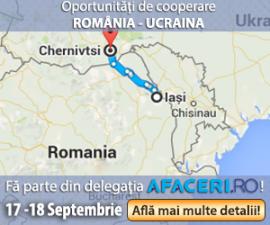(P) Afaceri.ro organizeaza prima Misiune Economica la Cernauti