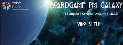 (P) Colors in Projects te invita sa testezi boardgame-ul PM Galaxy!