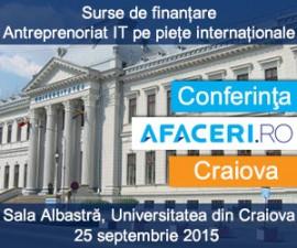 (P) Conferinta Afaceri.ro Craiova va oferi participantilor informatii utile din domeniul surselor de finantare si antreprenoriatului IT