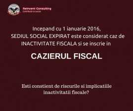 (P) De la 1 ianuarie 2016, sediul social expirat este considerat caz de inactivitate fiscala si se inscrie in Cazierul Fiscal!