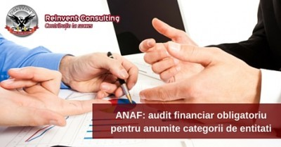 (P) Update legislativ 2016: Audit financiar obligatoriu pentru anumite categorii de entitati