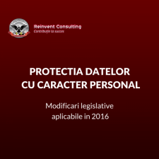 (P) Protectia datelor cu caracter personal – modificari legislative aplicabile in 2016