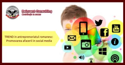 (P) Trend in antreprenoriatul romanesc: promovarea afacerii pe platformele de social media