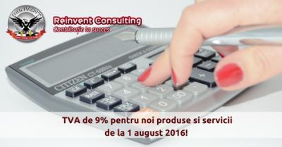 (P) TVA redus la 9% pentru anumite produse si servicii – incepand cu 1 august