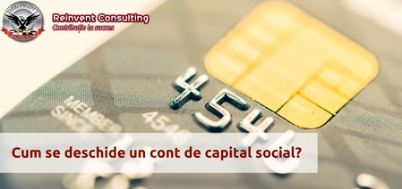 Deschidere-cont-de-capital-social-acte-si-procedura-Reinvent-Consulting.jpg