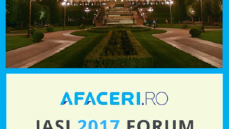 (P) Forumul Afaceri.ro Iasi 2017