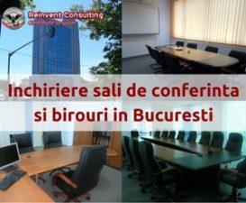(P) Inchiriere sali de conferinta in Bucuresti pentru evenimente, training-uri, sedinte importante