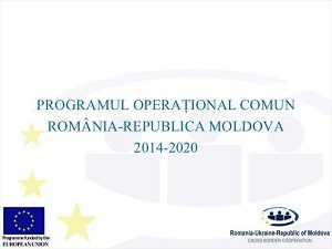 Comitetul Comun de Monitorizare a Programului Operational Comun Romania-Republica Moldova 2014-2020