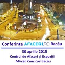 (P) Pe 30 aprilie, oamenii de afaceri din Bacau sunt asteptati la Conferinta Afaceri.ro