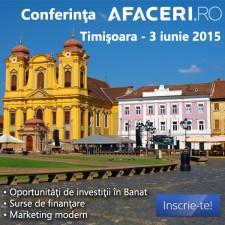 (P) Oamenii de afaceri timisoreni sunt asteptati la prima editie a Conferintei Afaceri.ro Timisoara,  pe 3 iunie 2015