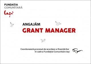 Anunt de angajare pentru pozitia Grant Manager – Fundatia Comunitara Iasi