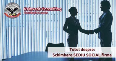 (P) Cum se face schimbarea sediului social al unei firme?