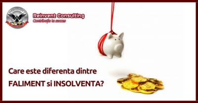 (P) Care este diferenta dintre insolventa si faliment?