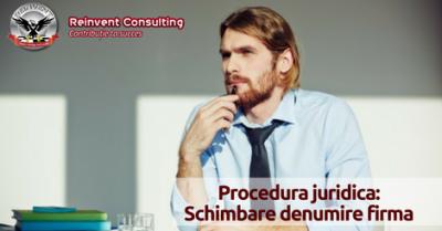 (P) Pasii necesari pentru  schimbare denumire firma
