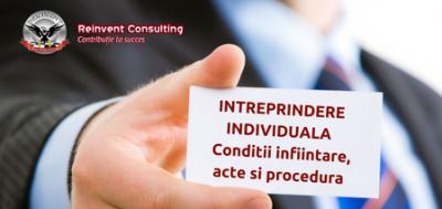 (P) Infiintare INTREPRINDERE INDIVIDUALA (I.I.): conditii, acte, costuri