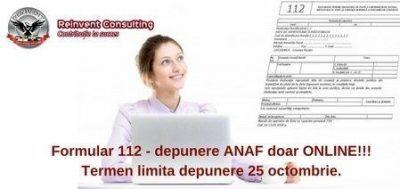 (P) Contabilitate firma:  Declaratia 112 – se depune doar online. Termen limita de depunere: 25 octombrie