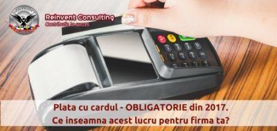 (P) Legea cash back – plata cu cardul va fi OBLIGATORIE din ianuarie 2017