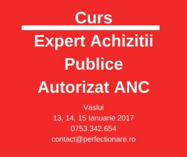 Curs Expert Achizitii Publice autorizat in conformitate cu noua legislatie a achizitiilor publice – Vaslui, 13 – 15 ianuarie 2017