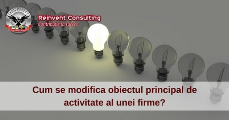Cum-se-modifica-obiectul-principal-de-activitate-al-unei-firme-Reinvent-Consulting.jpg