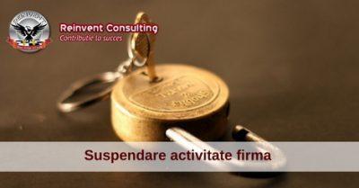 (P) Suspendare activitate firma