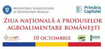 """In data de 10 octombrie sarbatorim """"Ziua nationala a produselor agroalimentare romanesti"""""""