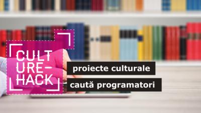 Inscrie-te la Culture Hack! Eveniment dedicat operatorilor culturali, developerilor si designerilor