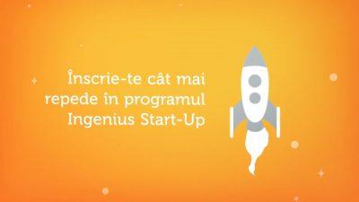 Ingenius Start-Up: Cautam antreprenori, avem aproape 6,5 milioane de euro sa le dam!