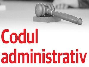 Claritate si eficienta in administratia publica, prin adoptarea Codului Administrativ