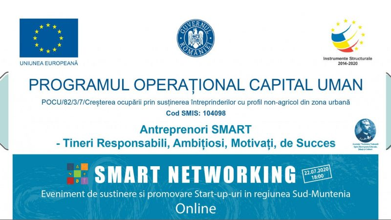 SMART NETWORKING – Eveniment de susținere și promovare START-UP-uri în Regiunea Sud-Muntenia