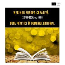 """Webinar """"Europa Creativă: bune practici în domeniul editorial"""" (22 octombrie)"""