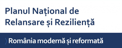 Planul Național de Relansare și Reziliență: Finanțare pentru România modernă și reformată