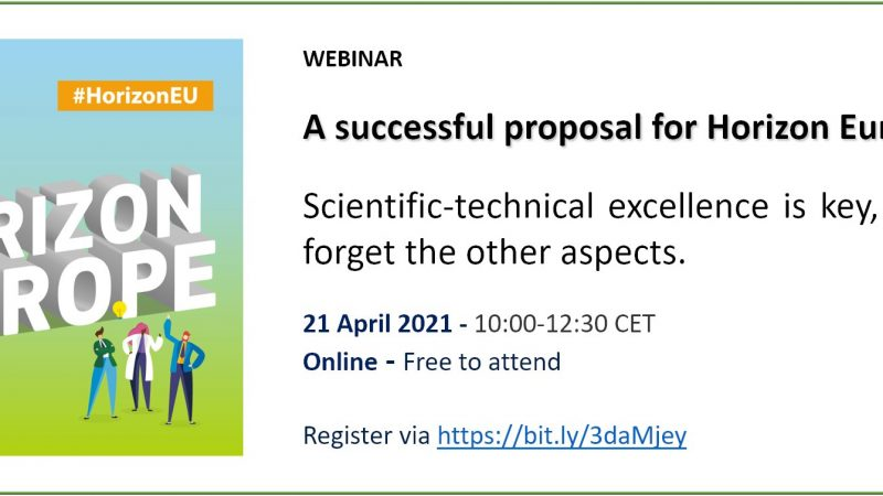 Webinar: Scientific-technical excellence is key, but don't forget the other aspects (21 April 2021, 10:00-12:30 CEST – Brussels time)