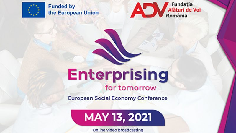 "Fundația ""Alături de Voi"" Români organizează Conferința Enterprising for Tomorrow  – Social Entrepreneurship & Youth Engagement"
